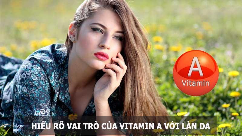vitamin a voi lan da - Lợi Ích Vitamin A Với Cơ Thể Chúng Ta